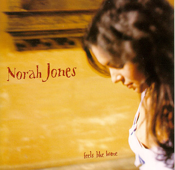 "Norah Jones ""Feels Like Home"""